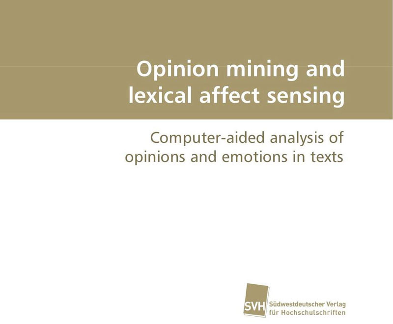 A dissertation on opinion mining and lexical affect sensing